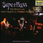 ベース3本だけのアンサンブルアルバム,「Superbass」Ray Brown with John Clayton・Christian McBride